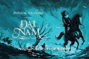 Đại Nam dị truyện - Trích đoạn (MC Nguyễn Thành)