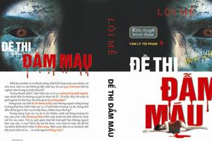 Đề thi đẫm máu - Lôi Mễ (Cập nhật Phần 9 - MC Nguyễn Thành)