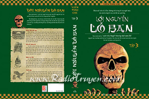 Lời nguyền Lỗ Ban - Tập 3 - Viên Thái Cực (MC Lưu Hà - Phạm Vân)