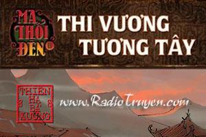 Ma thổi đèn - Tập 7 - Thi Vương Tương Tây - Thiên Hạ Bá Xướng (MC Trung Anh - Full)