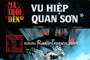 Ma thổi đèn - Tập 8 - Vu Hiệp Quan Sơn - Thiên Hạ Bá Xướng (MC  Nguyễn Thành - Full)