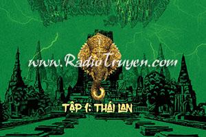 Những miền linh dị - Tập 1 - Thái Lan (MC Nguyễn Thành)