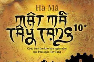 Mật mã Tây Tạng - Quyển 10 (Hạ) - Hà Mã