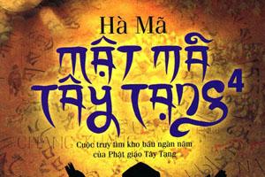 Mật mã Tây Tạng - Quyển 4 - Hà Mã