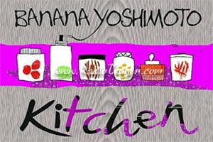 Kitchen (Nhà bếp) - Banana Yoshimoto