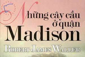 Những cây cầu ở quận Madison - Robert James Waller