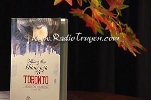 Những đêm không ngủ ở Toronto - Nguyễn Thu Hoài (Cập nhật phần 7)