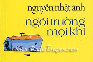 Ngôi trường mọi khi - Nguyễn Nhật Ánh