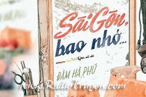 Sài Gòn bao nhớ - Đàm Hà Phú