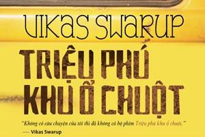 Triệu phú khu ổ chuột - Uikas Swarup