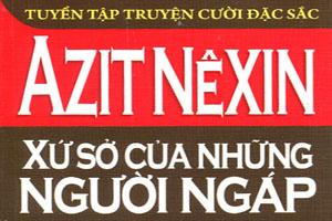 Xứ sở của những người ngáp - Azit Nêxin