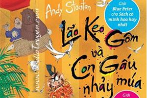 Lão Kẹo Gôm và Con Gấu nhảy múa - Tập 5 - Andy Stanton - David Tazzyman