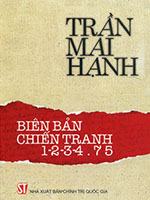Biên bản Chiến tranh 1-2-3-4.75 - Trần Mai Hạnh