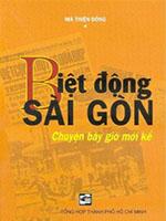 Biệt động Sài Gòn - Chuyện bây giờ mới kể - Mã Thiện Đồng