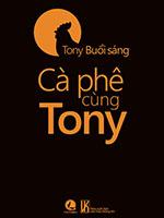 Cà phê cùng Tony - Tony Buổi Sáng