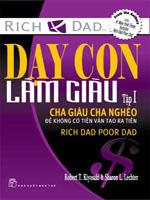 Dạy con làm giàu - Tập 1 - Cha Giàu, Cha Nghèo - Robert & Sharon