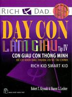 Dạy con làm giàu - Tập 4 - Con giàu, con thông minh - Robert & Sharon