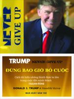 Đừng bao giờ bỏ cuộc - Donald J.Trump & Meredith Mclver