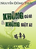 Không có gì & Không một ai - Nguyễn Đông Thức