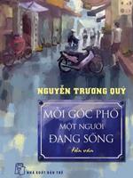 Mỗi góc phố một người đang sống - Nguyễn Trương Quý