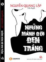 Những mảnh đời đen trắng - Nguyễn Quang Lập