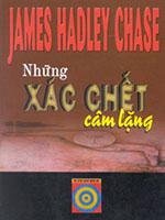 Những xác chết câm lặng - James Hadley Chase