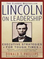 Abraham Lincoln - Thiên tài lãnh đạo -  Donald T. Phillips