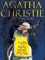 Thời khắc định mệnh - Agatha Christie