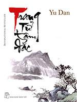 Trang Tử Tâm Đắc - Yu Dan