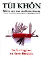 Túi khôn - Những mẹo mực trên thương trường - Bo Burlingham & Norm Brodsky